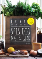 LCHF - Spis dig mt og glad