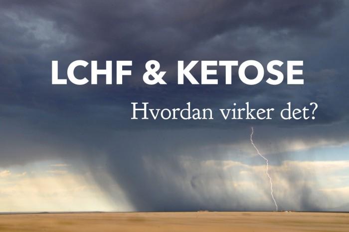 LCHF og ketose. Hvordan virker det og hvordan kan man bruge det til væggttab --> Madbanditten.dk