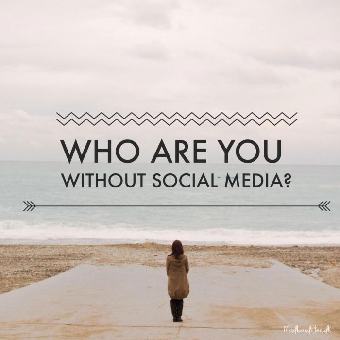 Hvem er du uden sociale medier? --Madbanditten.dk