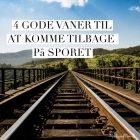 Sådan får jeg vægten ned efter ferien: 4 gode vaner til at komme tilbage på sporet efter ferien --> Madbanditten.dk