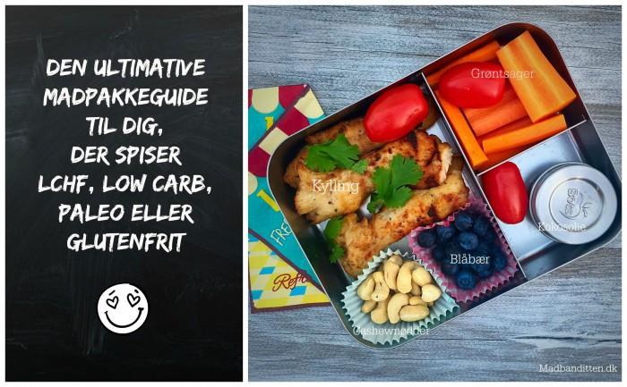 Den ultimative madpakkeguide til dig, der spiser LCHF, low carb, paleo eller glutenfrit --> Madbanditten.dk