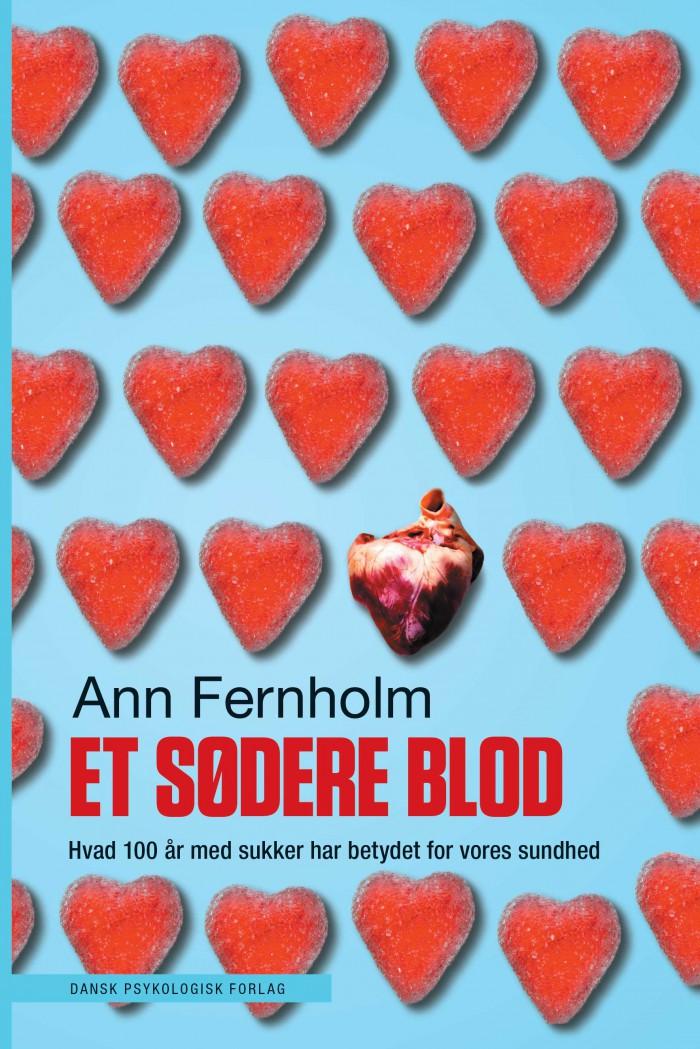 Et Sødere Blod - Hvad 100 år med sukker har betydet for vores sundhed --> Madbanditten.dk