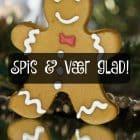 Spis & vær glad! det eneste decemberråd, du skal bruge! --> Madbanditten.dk