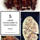 5 lækre chokolader til valentinsdag --> Madbanditten.dk