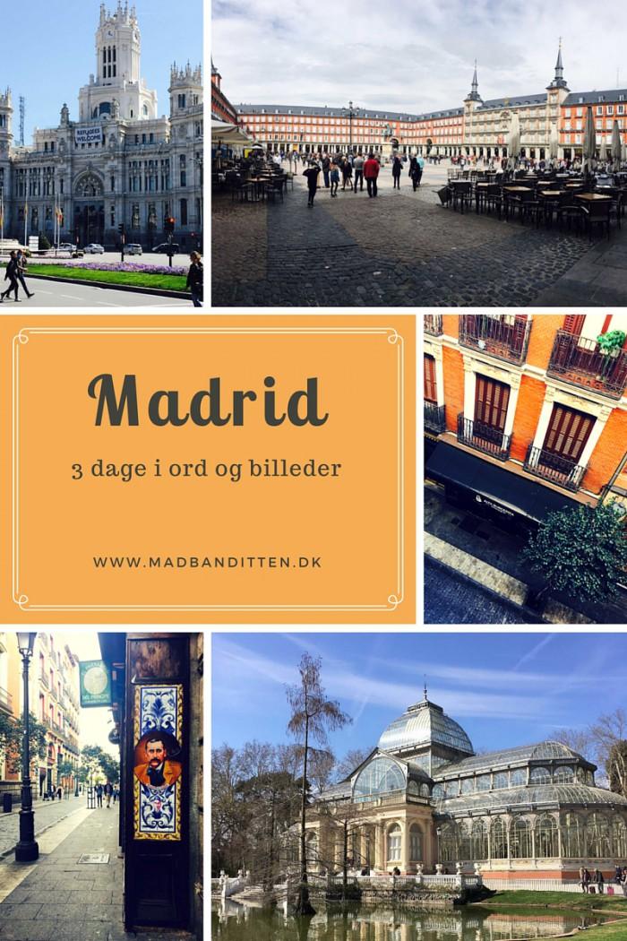 Madrid - en guide til en forlænget weekend i den spanske hovedstad --> Madbanditten.dk