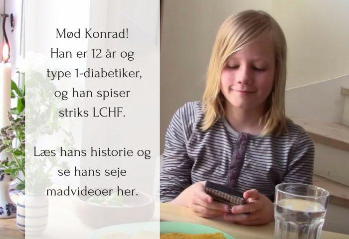 LCHF-succeshistorie: Konrad på 12 år har type 1 diabetes og spiser striks LCHF for at kontrollere sit blodsukker og sit insulinbehov. Læs hele hans historie her: