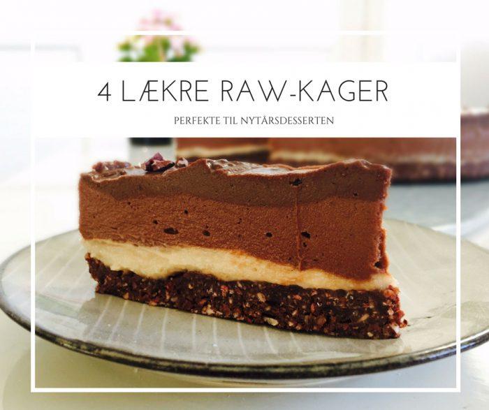 4 lækre RAW-kager til nytårsdesserten