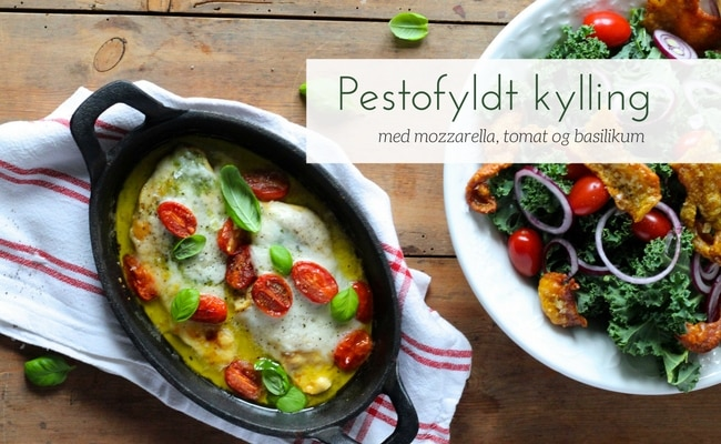 Pestofyldt kylling med mozzarella, bagte tomater og basilikum