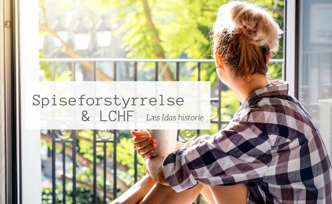 Med LCHF slap spiseforstyrrelsen sit sidste tag i Ida