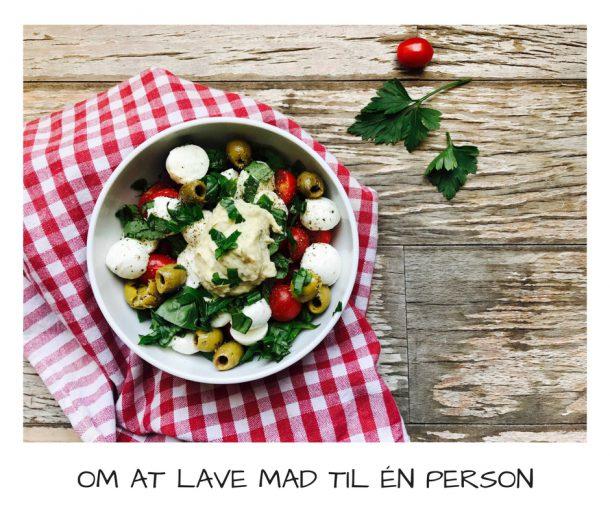 Om at lave mad til én person. Eller: hvad Jane spiser i Paris