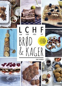 LCHF - BRØD & KAGER