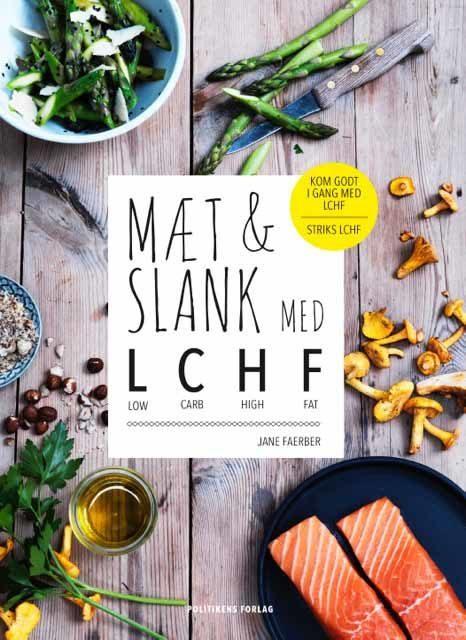 MÆT & SLANK MED LCHF