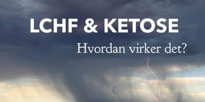 Ketose. LCHF og ketose. Hvordan virker det og hvordan kan man bruge det til væggttab --> Madbanditten.dk