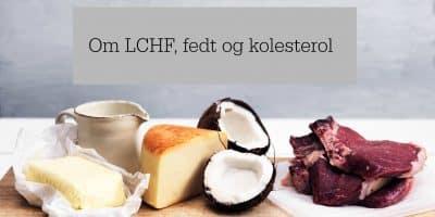 Om LCHF, fedt og kolesterol -- madbanditten.dk