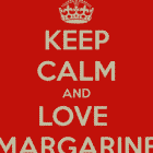 keep-calm-and-love-margarine