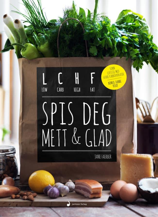 LCHF spis deg mett & glad
