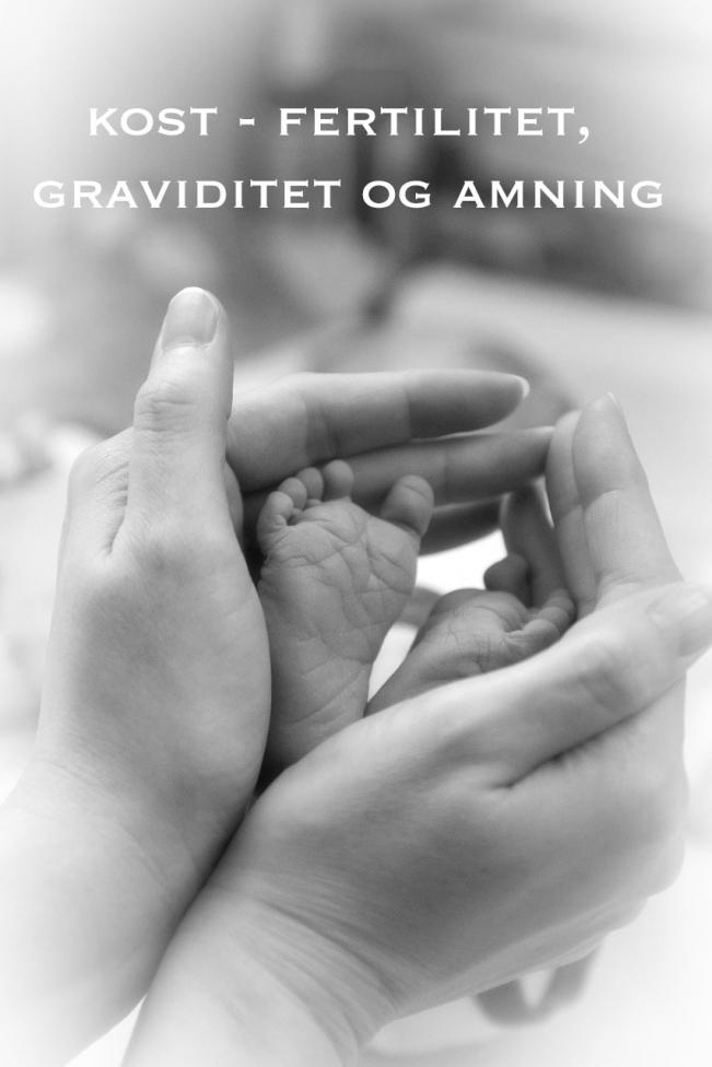 LCHF-fertilitet, graviditet og amning