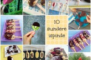 10 idéer til sommerens sundere ispinde! --> madbanditten.dk