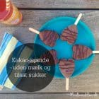 Mælkefrie ispinde - Sunde chokolade-ispinde - uden mælk og sukker --> madbanditten.dk