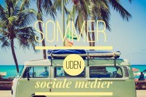 Sommer uden sociale medier --> Madbanditten.dk