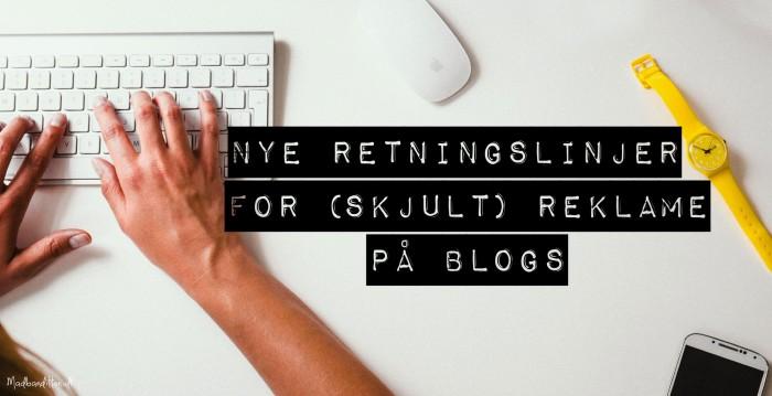 Regler og retningslinjer for reklamer, sponsorerede indlæg og produktomtaler på blogs og sociale medier --> Madbanditten.dk