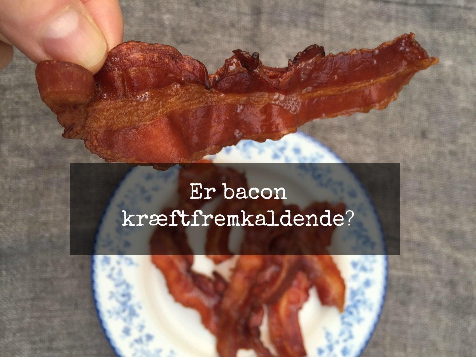 Er bacon kræftfremkaldende ? --> Madbanditten.dk