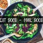 Eat good - feel good. Om at spise sundt for velværets skyld. --> Madbanditten.dk
