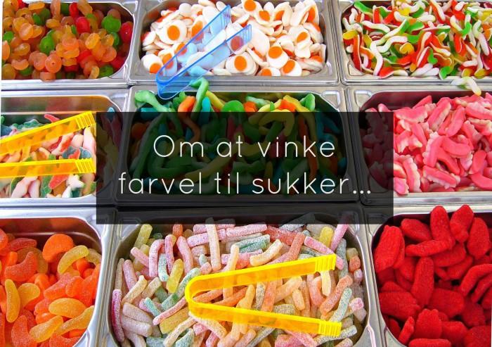 Om at tage beslutningen at stoppe med at spise sukker - for evigt. Svar på alle jeres spørgsmål! --> Madbanditten.dk