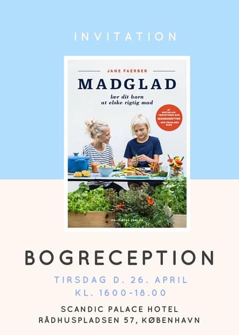 Invitation til bogreception - MADGLAD - Lær dit barn at elske rigtig mad!