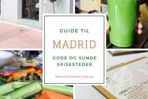 Guide til gode restauranter og spisesteder i Madrid - sundt fokus - forslag til både økologisk, raw food, vegansk, paleo. glutenfri restauranter --> Madbanditten.dk