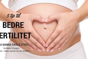 Vil du gerne være gravid? Så læs disse 5 gode tip til, hvad du selv kan gøre for at styrke din fertilitet --> Madbanditten.dk