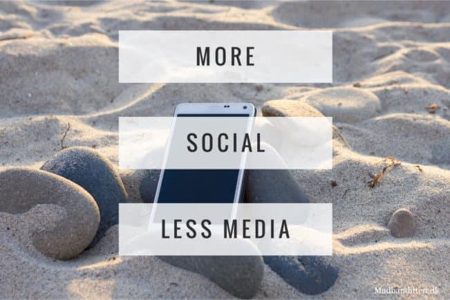 More Social - Less Media