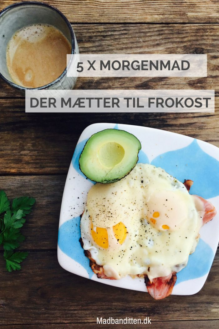 5 X Lchf Morgenmad Der Mætter Til Frokost