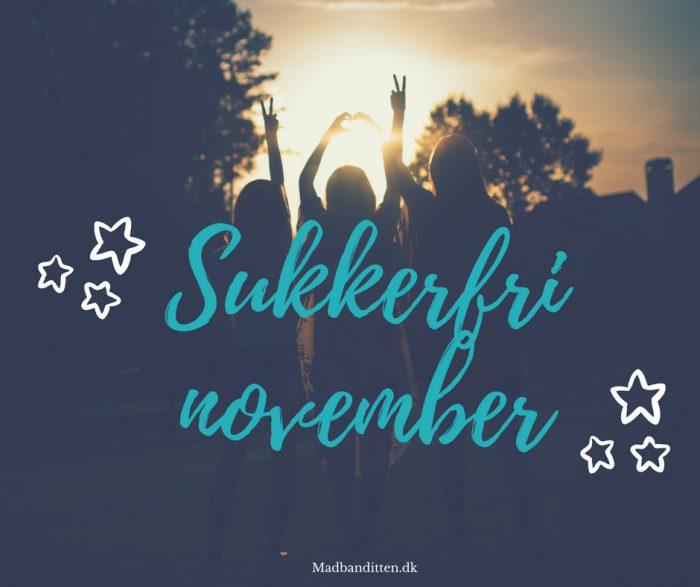 Sukkerfri november - er du frisk på at være med?