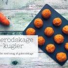 Gulerodskage kugler - opskrift på dadelkugler med smag af gulerodskage