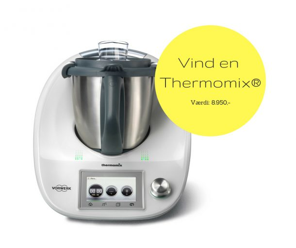 Vind en Thermomix® - værdi 8.950,-