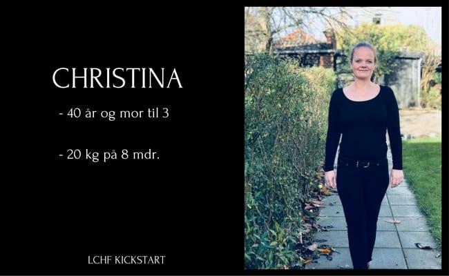 Christina tabte 20 kg på 8 måneder med LCHF Kickstart - læs hendes historie her