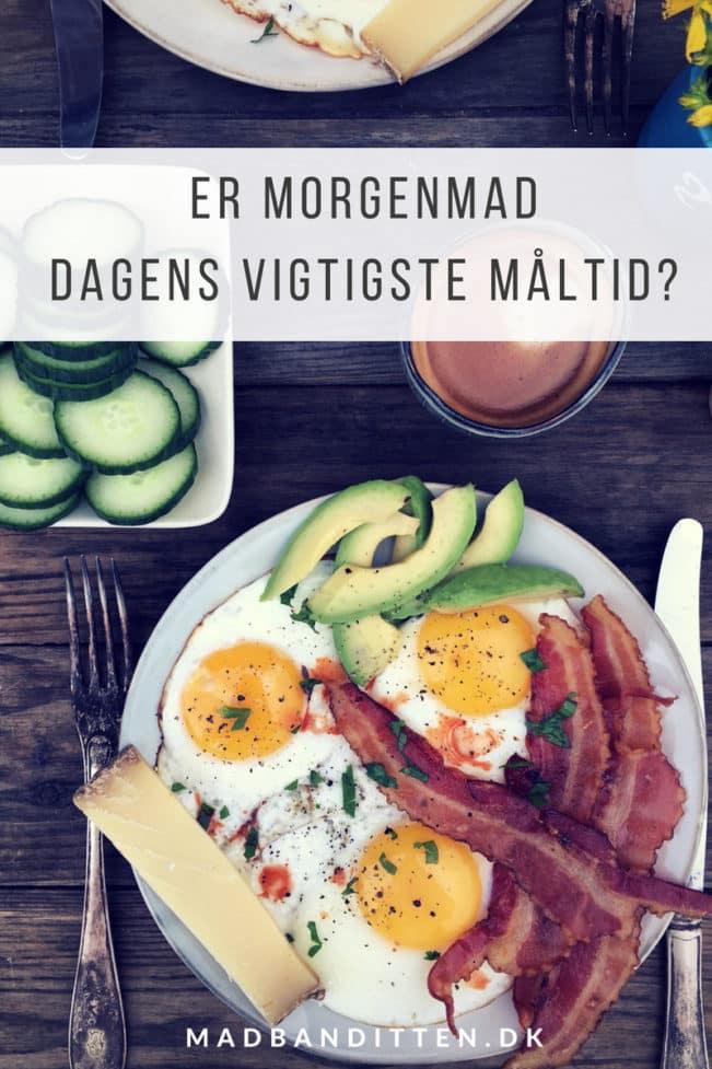 Er morgenmad dagens vigtigste måltid? Læs hvorfor du kan have gavn af at spise stor proteinrig morgenmad, hvis du gerne vil ned i vægt