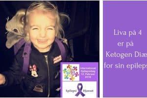 LCHF og epilepsi - Keto og epilepsi - Liva på 4 år er på ketogen diæt pga. sin epilepsi