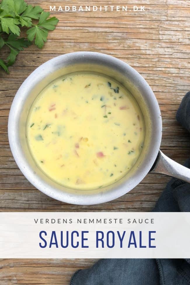 Sauce royale - opskrift på verdens nemmeste sovs