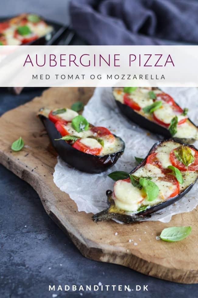 Aubergine pizza med tomat og mozarella - en sund måde at spise pizza på