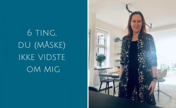 6 ting om mig du (måske) ikke vidste - Madbanditten.dk
