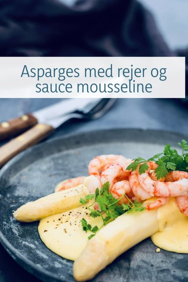 Sauce mousseline - asparges med rejer og sauce mousseline - opskrift på elegant forret