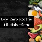 Kostråd til diabetikere - hvad skal man spise hvis man har diabetes 2?