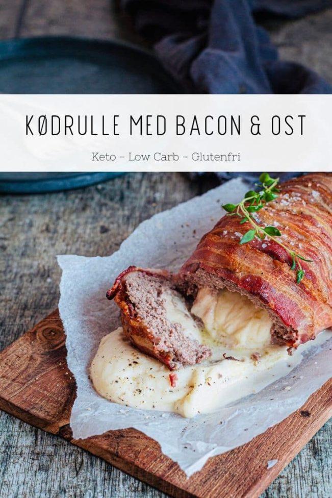 Kødrulle med bacon og ost - KETO opskrift