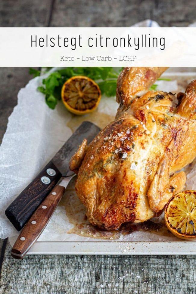 Citronkylling - opskrift på helstegt kylling med citron og urtesmør