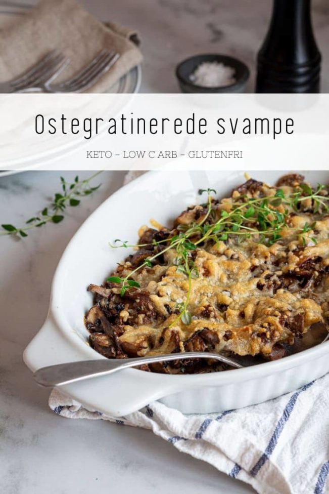 Ostegratinerede svampe - opskrift på lækkert Keto tilbehør