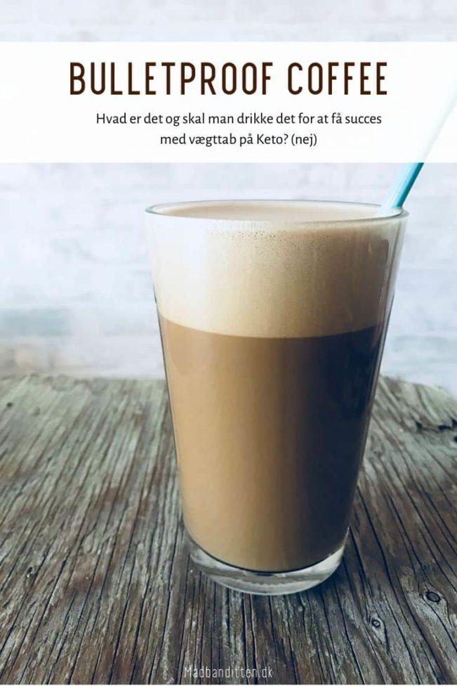 Bulletproof Coffee - opskrift og forklaring på denne populære Keto kaffe