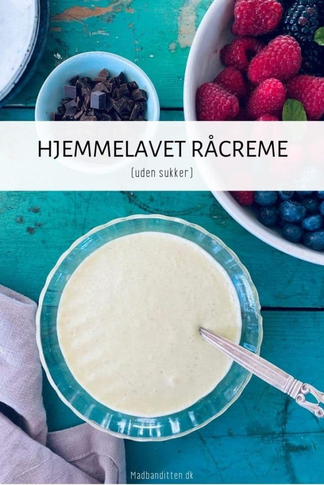RÅCREME - opskrift på hjemmelavet råcreme uden sukker - perfekt til friske danske bær