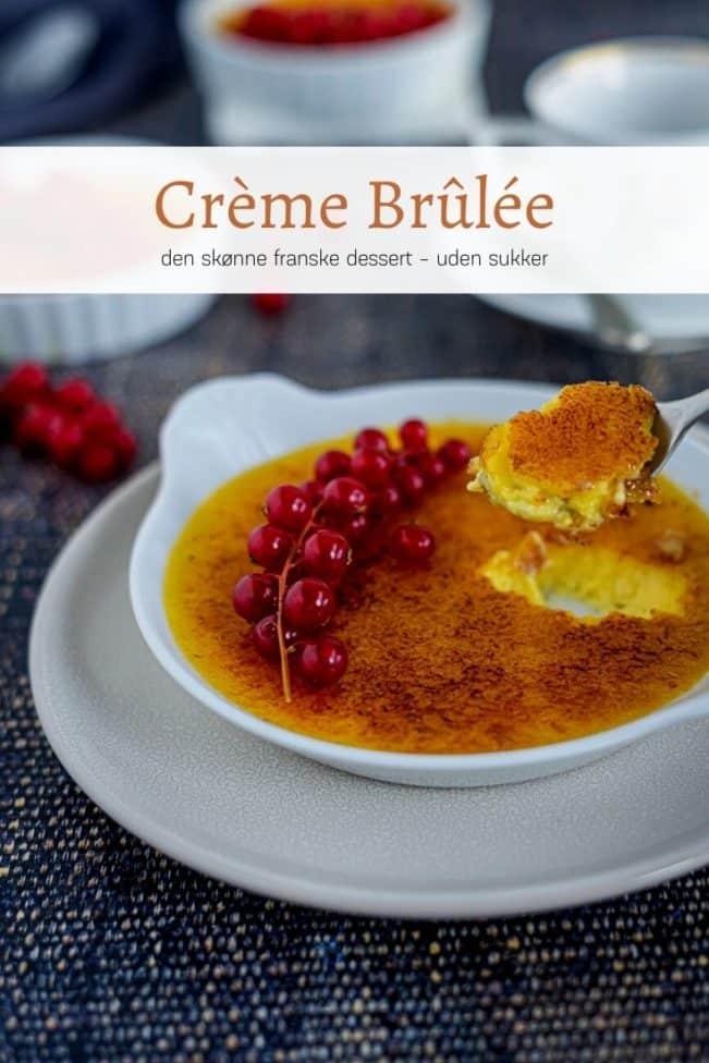 Crème Brûlée - opskrift på den lækre franske dessert uden sukker